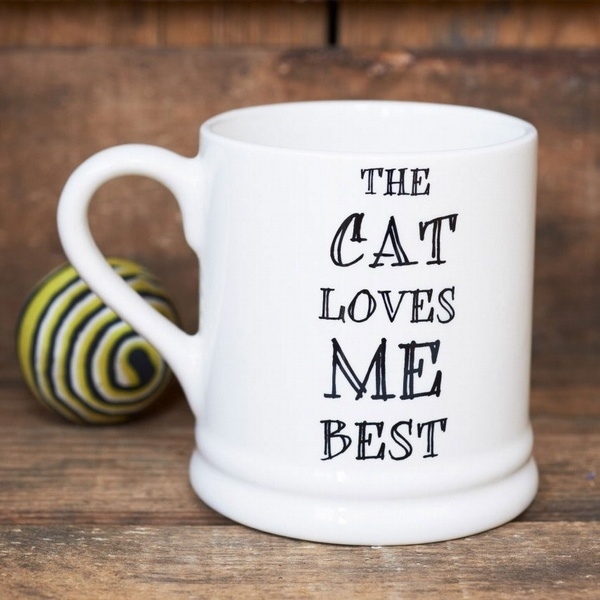 """The cat loves me best"" mug Mutts & Moggies > Mugs"