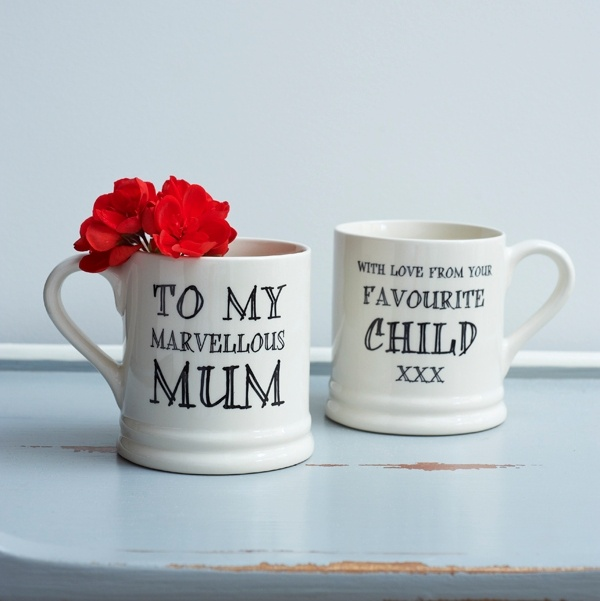 To my marvellous mum with love from your favourite child mug