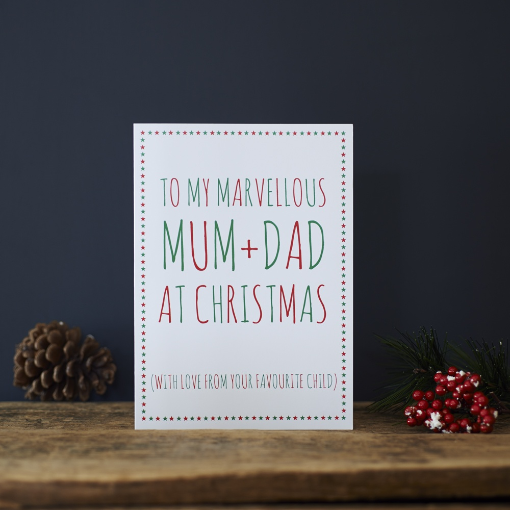 To my marvellous Mum and Dad at Christmas with love from your favourite child Greetings Card