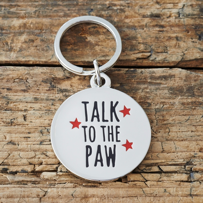"""TALK TO THE PAW"" DOG ID NAME TAG"