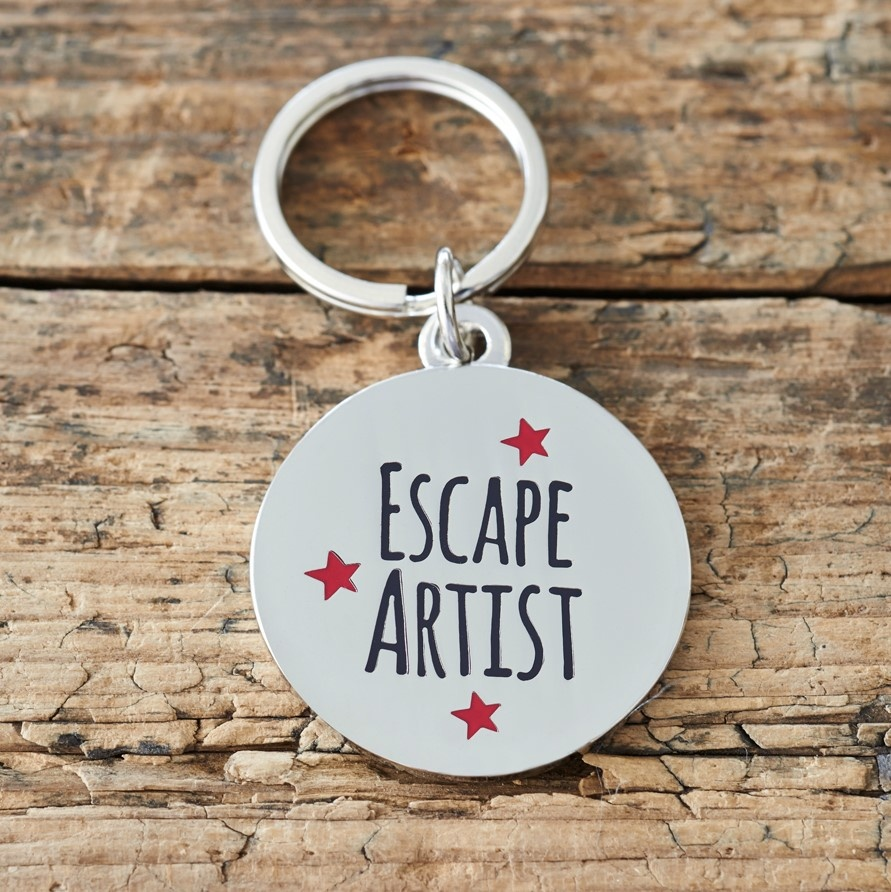 """Escape Artist"" Dog ID Name Tag"